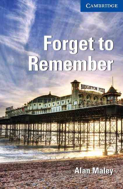 Forget to Remember By Maley, Alan/ Prowse, Philip