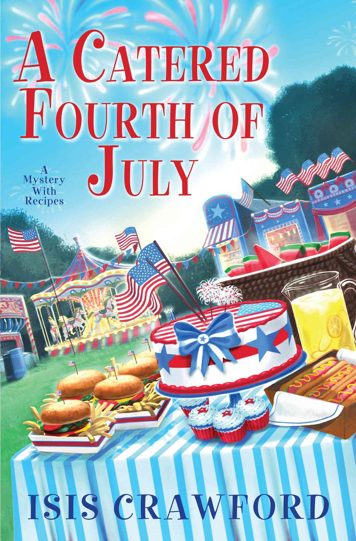A Catered Fourth of July By Crawford, Isis